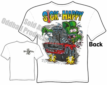 Rat Fink T Shirts Ed Roth T Shirts 69 Camaro Sick But Happy Big Daddy Tee