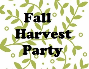 Fall Harvest Party - October 21