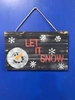 Let It Snow Pallet Sign