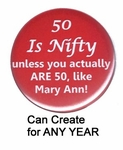 Personalized 50th Birthday Button - 50 Nifty