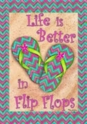 Life Is Better In Flip Flops Large Flag TEMPORARILY OUT OF STOCK
