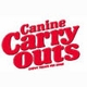 Canine Carry Outs