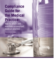 Compliance Guide for the Medical Practice