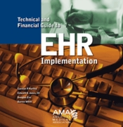 Technical and Financial Guide to EHR Implementation