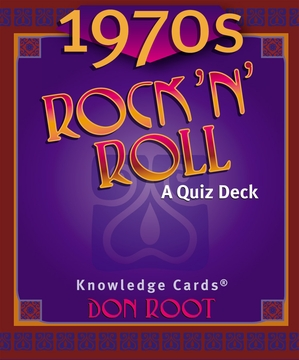 1970s Rock 'n' Roll: A Quiz Deck Knowledge Cards