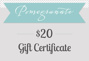 $20 Pomegranate Gift Certificate