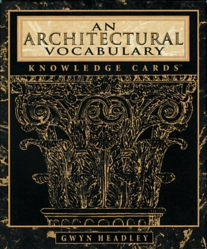 An Architectural Vocabulary Knowledge Cards