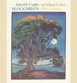Arts & Crafts Block Prints by William S. Rice 2018 Wall Calendar
