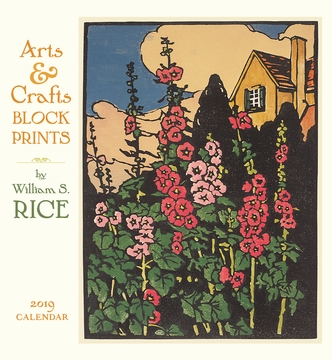 Arts & Crafts Block Prints by William S. Rice 2019 Wall Calendar