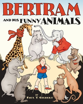 Bertram and His Funny Animals