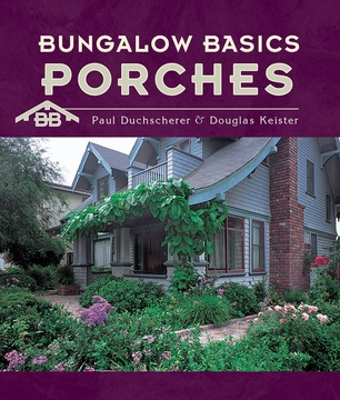 Bungalow Basics: Porches