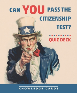 Can You Pass the Citizenship Test? Quiz Deck