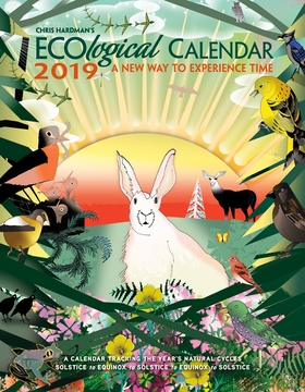 Chris Hardman's ECOlogical Engagement Calendar 2019: A New Way to Experience Time