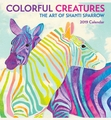 Colorful Creatures: The Art of Shanti Sparrow 2019 Mini Wall Calendar