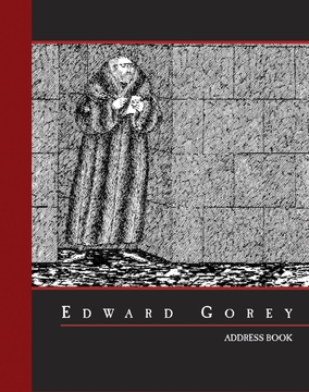 Edward Gorey Deluxe Address Book