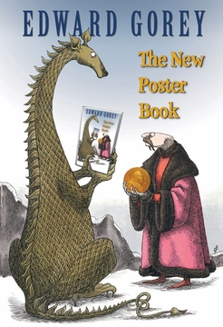 Edward Gorey: The New Poster Book