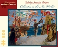 Edwin Austin Abbey: Columbus in the New World 500-piece Jigsaw Puzzle