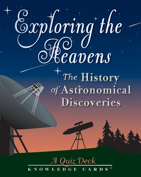 Exploring the Heavens: The History of Astronomical Discoveries Quiz Deck