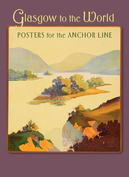 Glasgow to the World: Posters for the Anchor Line Boxed Notecards