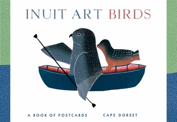 Inuit Art: Birds Book of Postcards
