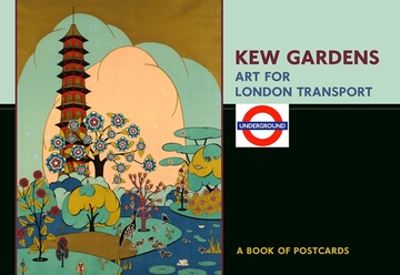 Kew Gardens: Art for London Transport Book of Postcards
