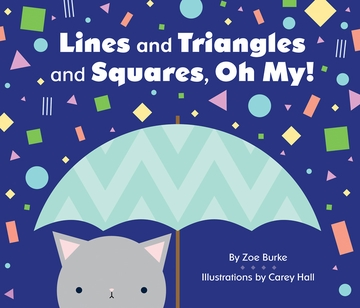 Lines and Triangles and Squares, Oh My!