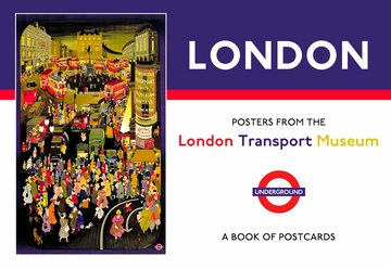 London: Posters from the London Transport Museum Book of Postcards