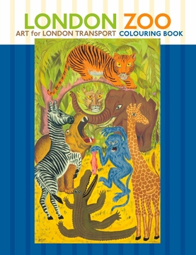 London Zoo Art For London Transport Coloring Book