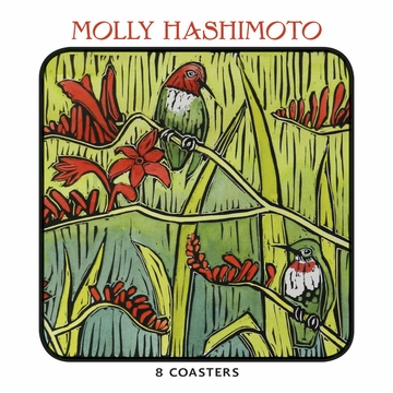 Molly Hashimoto: Anna's Hummingbirds and Crocosmia Coasters