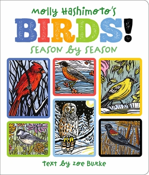Molly Hashimoto's Birds! Season by Season Board Book