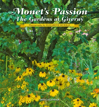 Monet's Passion: The Gardens at Giverny 2018 Wall Calendar