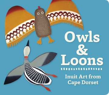 Owls and Loons Board Book
