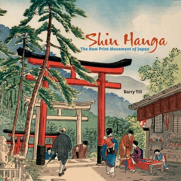 Shin Hanga: The New Print Movement of Japan