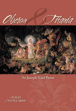 Sir Joseph Noel Paton's Oberon and Titania Notecard Folio