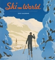 Ski the World 2019 Wall Calendar