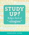 "Study Up! A Quiz Deck of ""-ologies"""