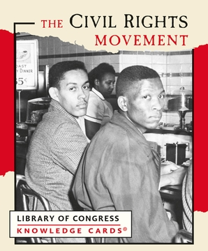 The Civil Rights Movement Knowledge Cards