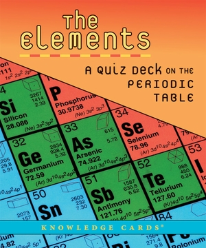 The Elements: A Quiz Deck on the Periodic Table
