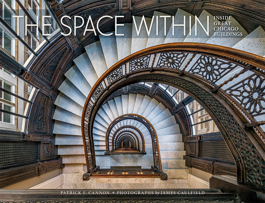 Great Architecture Buildings the space within: inside great chicago buildings