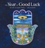 The Year of Good Luck: The Art of Nonna Mynatt 2019 Mini Wall Calendar