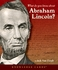 What Do You Know About Abraham Lincoln? Knowledge Cards