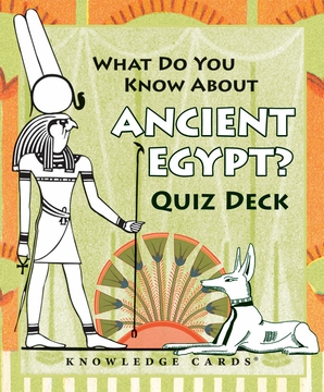 What Do You Know About Ancient Egypt? Quiz Deck