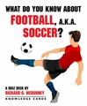What Do You Know about Football, Soccer? Knowledge Cards