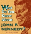 What Do You Know About John F. Kennedy? Knowledge Cards