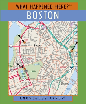 What Happened Here? Boston Knowledge Cards