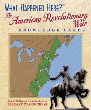 What Happened Here? The American Revolutionary War Knowledge Cards