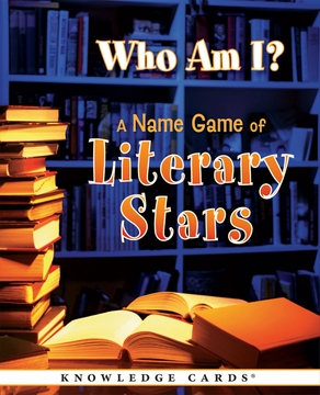 Who Am I? A Name Game of Literary Stars Knowledge Cards