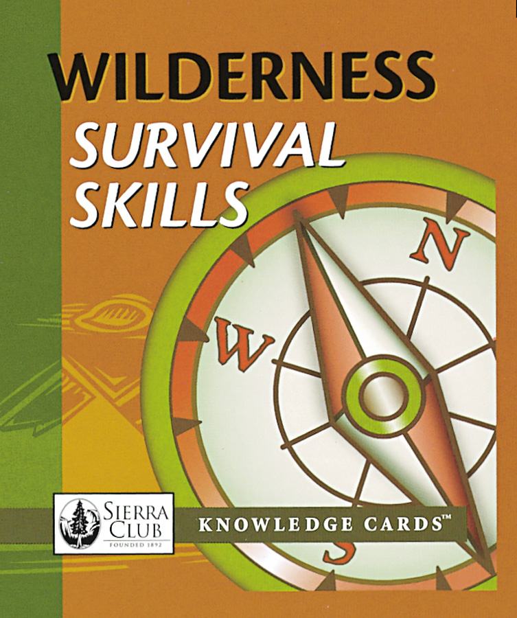 Survival Skills: Wilderness Survival Skills Knowledge Cards