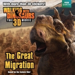 The Great Migration Walking Dinosaurs Book
