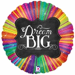 "18"" Chalkboard Script Dream Big Holographic Balloon"